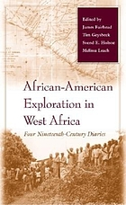 African-American exploration in West Africa : four nineteenth-century diaries