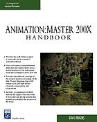 Animation:master : a complete guide