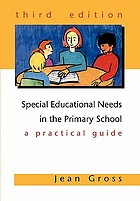 Special educational needs in the primary school : a practical guide