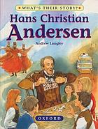Hans Christian Andersen : the dreamer of fairy tales