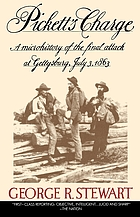 Pickett's charge : a microhistory of the final attack at Gettysburg, July 3, 1863