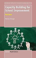 Capacity building for school improvement : revisited