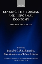 Linking the formal and informal economy : concepts and policies