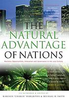 The natural advantage of nations : business opportunities, innovation and governance in the 21st century