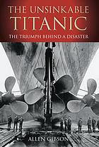 The Unsinkable Titanic.