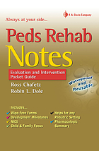 Peds rehab notes : evaluation and intervention pocket guide