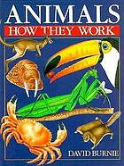 Animals : how they work
