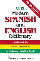 Vox modern Spanish and English dictionary : English-Spanish/Spanish-English
