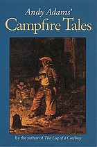 Andy Adams' Campfire tales