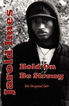 Hold on be strong : a hip-hop story