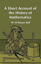 A short account of the history of mathematics.