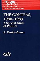 The Contras, 1980-1989 : a special kind of politics
