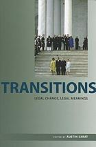 Transitions : legal change, legal meanings