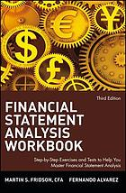 Financial statement analysis : a practitioner's guide : workbook