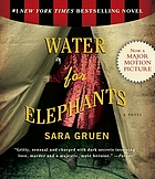 Water for elephants : [a novel]