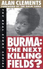 Burma : the next killing fields?
