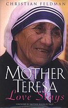 Mother Teresa : love stays