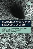 Managing risk in the financial system