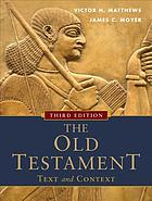 The Old Testament : text and context