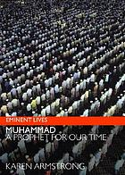 Muhammad : a prophet for our time