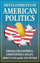 Developments in American politics 3