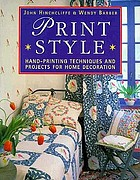 Print style : hand-printed patterns for home decoration