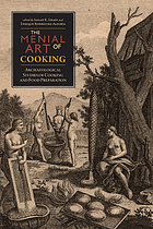 The menial art of cooking : archaeological studies of cooking and food preparation