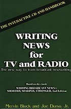 Writing news for TV and radio : the interactive CD and handbook