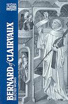 Bernard of Clairvaux : selected works