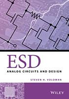 ESD : Analog Circuits and Design.