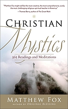 Christian mystics : 365 readings and meditations