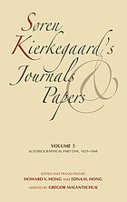 Søren Kierkegaard's journals and papers / Volume 5, Autobiographical part one, 1829-1848.