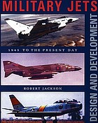 Military jets : design and development