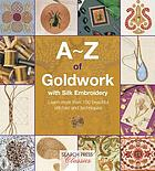A-Z of goldwork with silk embroidery.