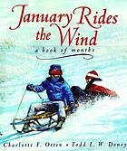 January rides the wind : a book of months