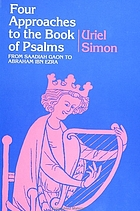 Four approaches to the Book of Psalms : from Saadiah Gaon to Abraham Ibn Ezra