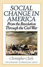 Social change in America : from the Revolution through the Civil War