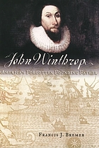 John Winthrop : America's forgotten founding father