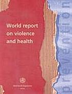 World report on violence and health