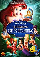 The littel mermaid : Ariel's beginning.