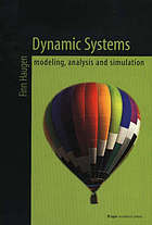 Dynamic systems : modeling, analysis and simulation