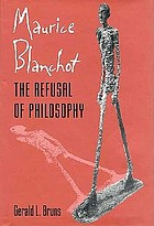 Maurice Blanchot : the refusal of philosophy