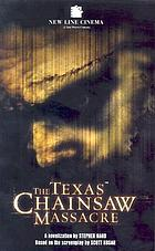 The Texas chainsaw massacre : a novelisation