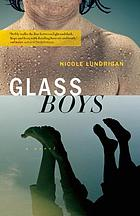 Glass boys : a novel