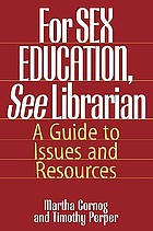 For sex education, see librarian : a guide to issues and resources