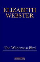 The wilderness bird