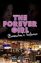 The forever girl : Brandon's inferno