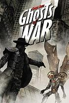 Ghosts of war : a tale of the ghost