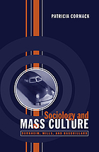 Sociology and mass culture : Durkheim, Mills, and Baudrillard