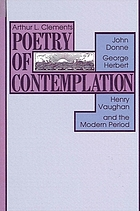 Poetry of contemplation : John Donne, George Herbert, Henry Vaughan, and the modern period